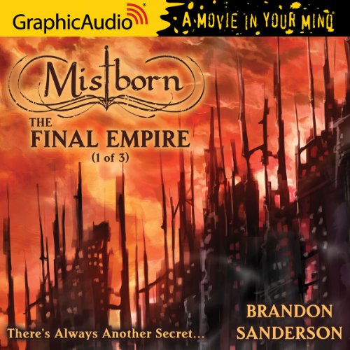 Mistborn 1: The Final Empire (1 of 3), by Brandon Sanderson