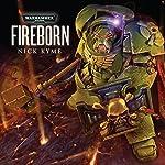 Fireborn: Warhammer 40,000 | Nick Kyme