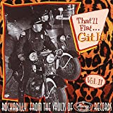 That'll Flat Git It! Vol. 11: Rockabilly From The Vaults Of Mercury Records