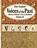 Voices of the Past, Volume II, Kaye England, 0929950240