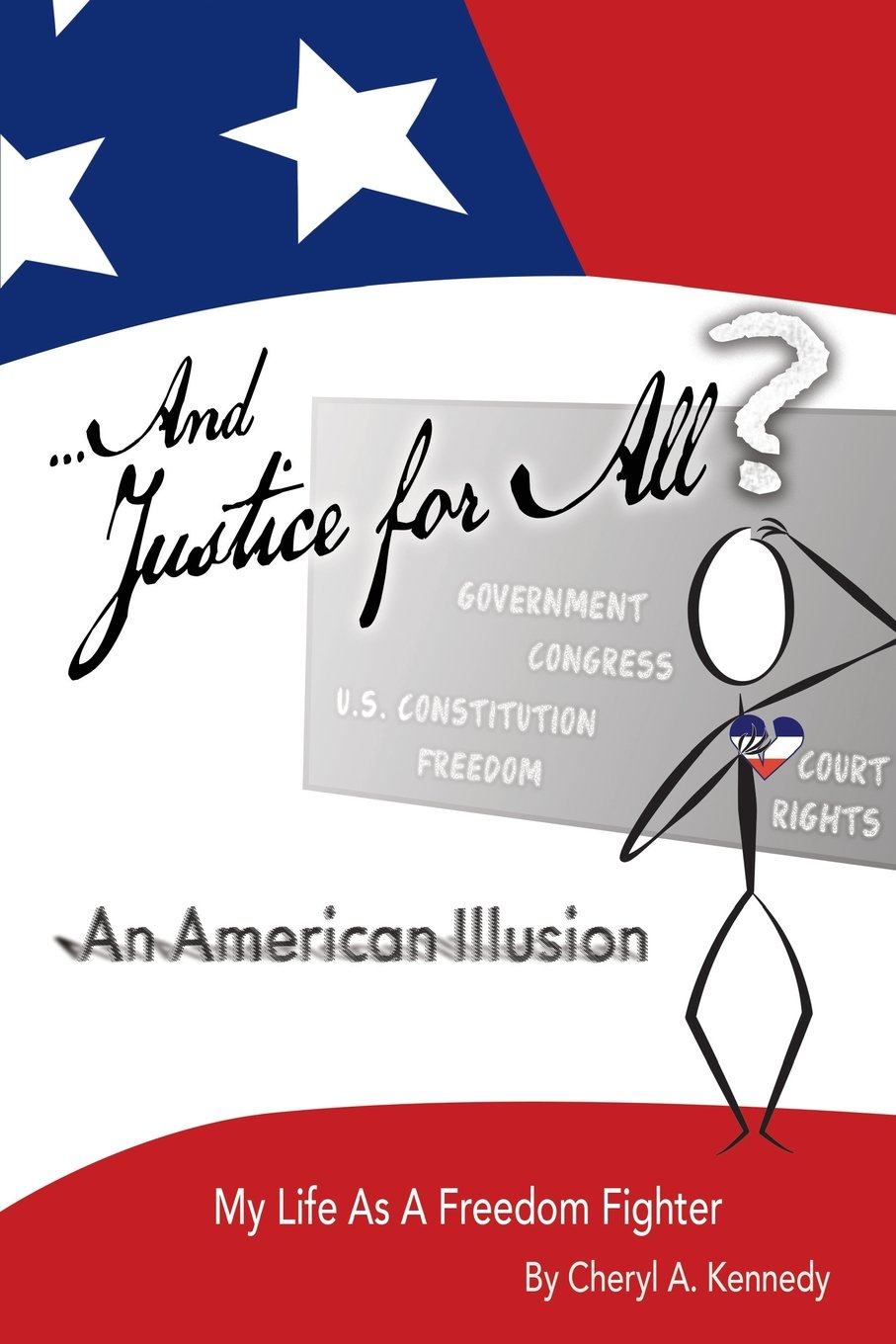 Download ...And Justice For All? An American Illusion: My Life as a Freedom Fighter PDF