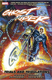 Ghost Rider Vol 3 Trials And Tribulations 2006 2009