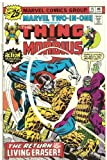 Marvel Two-In-One #15 (The Return of the Living Eraser.)