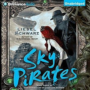 Sky Pirates Audiobook