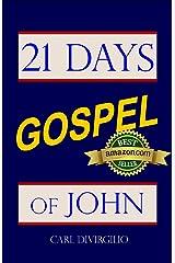 21 Days: Gospel of John Kindle Edition