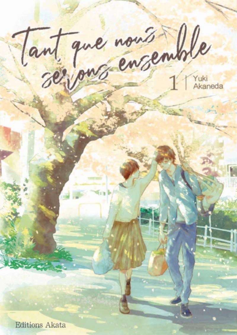 Amazon.fr - Tant que nous serons ensemble - tome 1 (01) - Akaneda ...