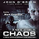 Chaos: A New World: Book 1 Audiobook by John O'Brien Narrated by Mark Gagliardi