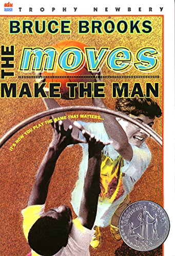 The Moves Make the Man (Newbery Honor Book)