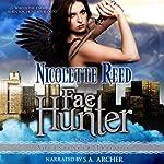 Fae Hunter: The Soulstealer Trilogy, Book 1 | Nicolette Reed