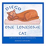 Diego, One Lonesome Cat