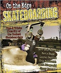 On the Edge Skateboarding/On the Edge Snowboarding