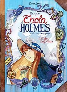 vignette de 'Les enquêtes d'Enola Holmes n° 2<br /> L'affaire Lady Alistair (Serena Blasco)'