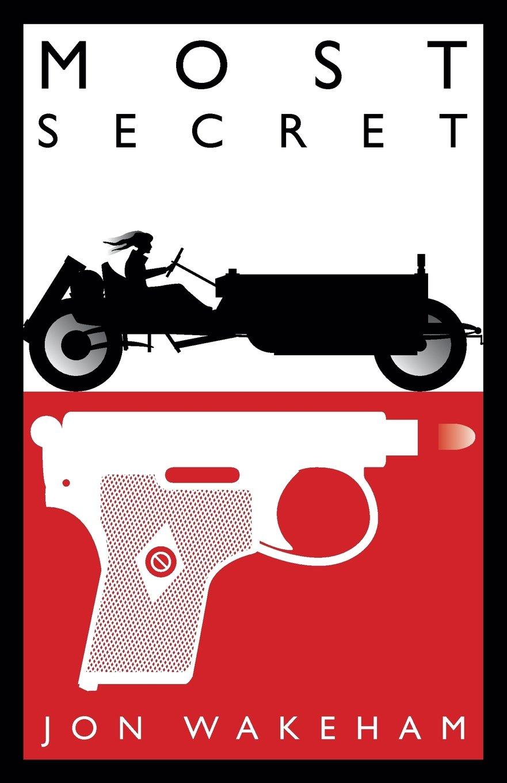 Download Most Secret: Book 1: Gentleman Spy ebook