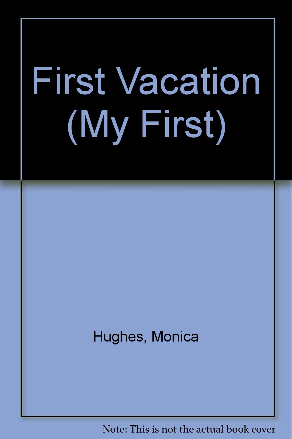 Read Online First Vacation (My First) pdf epub