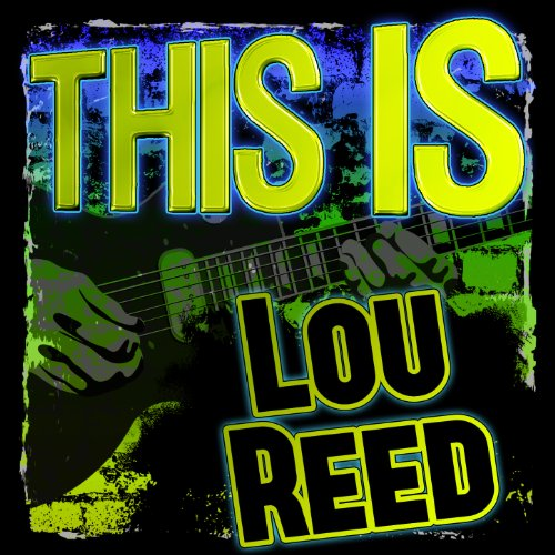This Is Lou Reed (Live)