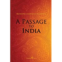 A Passage to India (Wisehouse Classics Edition)