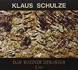 Das Wagner Desaster Live by Schulze, Klaus (2006-02-21)