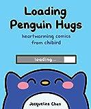 Loading Penguin Hugs: Heartwarming Comics from Chibird
