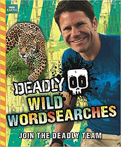 Deadly Wild Wordsearches (Steve Backshall's Deadly series)