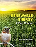 Renewable Energy: A First Course