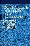 img - for Pathologie der Leber und Gallenwege (German Edition) book / textbook / text book