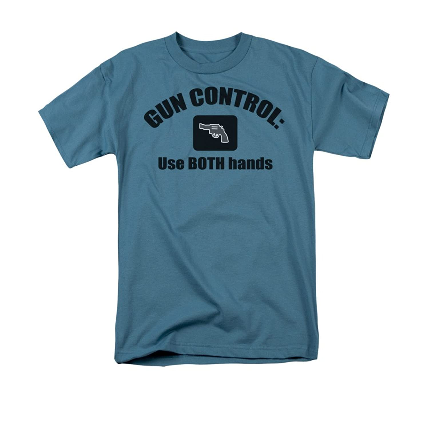 Gun Control: Use Both Hands Funny Saying Adult T-Shirt