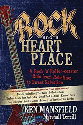 Rock and a Heart Place: A Rock 'n' Roller-coaster Ride from Rebellion to Sweet Salvation for $<!--$10.04-->