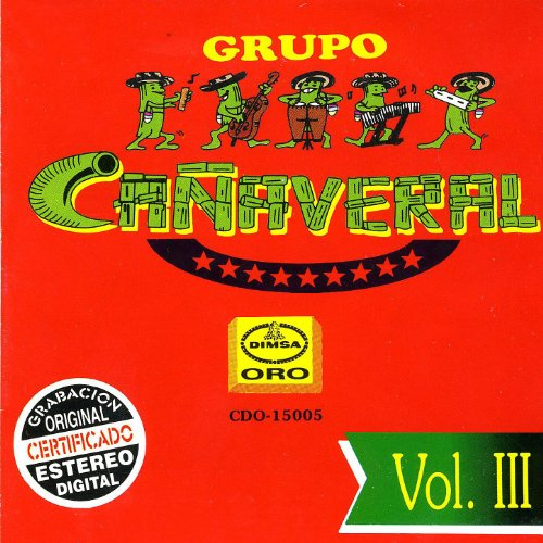 Stream or buy for $11.49 · Grupo Cañaveral, Vol. III