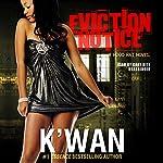 Eviction Notice: A Hood Rat Novel | K'wan