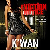 Eviction Notice: A Hood Rat Novel |  K'wan