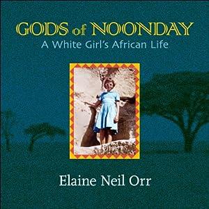 Gods of Noonday Audiobook