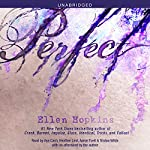 Perfect   Ellen Hopkins,Christina Wildson