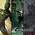 Chaos Awakens Trilogy Audiobook by Heath Pfaff Narrated by Paul J. McSorley