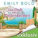 Der Duft von Pinienkernen | Emily Bold