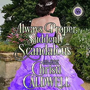 Always Proper, Suddenly Scandalous Hörbuch