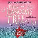 The Hanging Tree: Rivers of London, Book 6 | Livre audio Auteur(s) : Ben Aaronovitch Narrateur(s) : Kobna Holdbrook-Smith