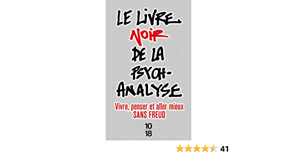 Le Livre Noir De La Psychanalyse Autres French Edition Collectif 9782264059475 Books