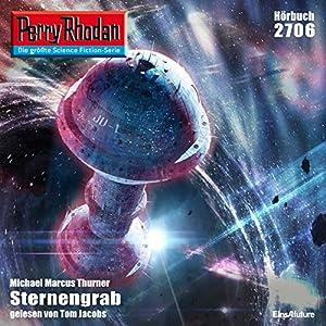 Sternengrab (Perry Rhodan 2706) Hörbuch