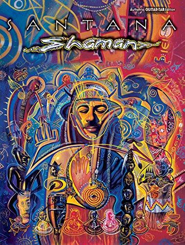 (Santana Shaman (Authentic Guitar-Tab Editions))