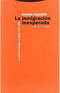 La inmigración inesperada: La población extranjera en españa (1991-1995) (Estructuras