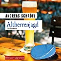 Altherrenjagd: Der