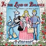 In the Land of Balance, Kathy Zaris, 0578006669