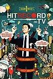 img - for hitRECord on TV! Season One by Joseph Gordon-Levitt (2014-12-02) book / textbook / text book