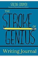 The Stroke of Genius Writing Journal Paperback
