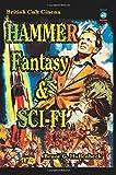 Hammer Fantasy & Sci Fi: British Cult Cinema