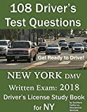 108 Driver's Test Questions for New York DMV Written Exam: Your 2018 NY Drivers Permit/License Study Book