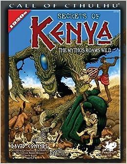 :FB2: Secrets Of Kenya: The Mythos Roams Wild (Call Of Cthulhu). Savings about dunhill capable League Toast