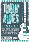 Talkin' Blues: Seven In-Depth Video Lessons Covering SRV- and Hendrix-Style Rhythms, New Orleans and Gospel Grooves, Blues Organ Licks, Chromatic Phrasing and Much M (Guitar World)