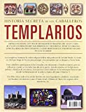 Historia Secreta de los Caballeros Templarios: The