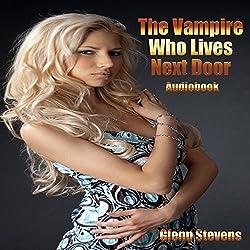 The Vampire Who Lives Next Door